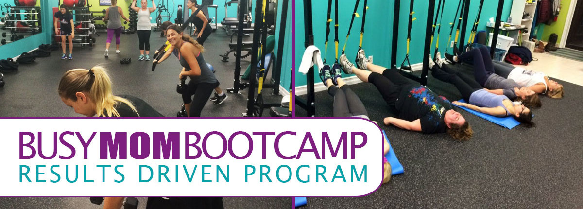 Busy Mom BootCamp- Results Driven Program